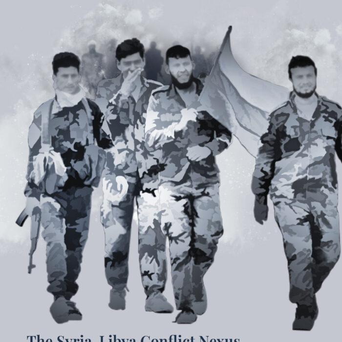 The Syria-Libya Conflict Nexus